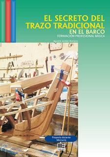El Secreto del Trazo Tradicional en el Barco