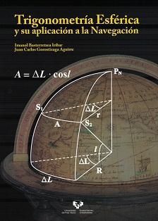 Trigonometría Esférica y su Aplicación a la Navegación