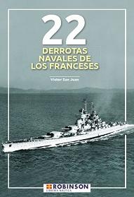 22 Derrotas Navales de los Franceses
