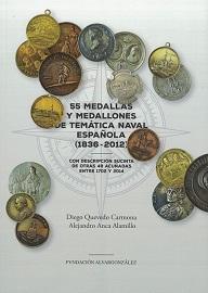 55 Medallas y Medallones de Temática Naval Española (1836-2012)