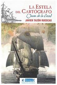 La Estela del Cartógrafo (Juan de la Cosa)