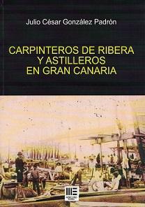 Carpinteros de Ribera y Astilleros en Gran Canaria