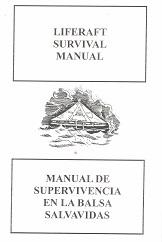 Manual de Supervivencia en la Balsa Salvavidas. Liferaft Survival Manual.