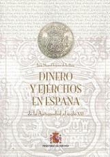 Dinero y Ejércitos en España, de la Antigüedad al Siglo XXI