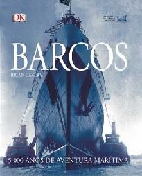 Barcos. 5000 Años de Aventura Marítima