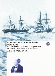 El Historial de la Corbeta Tornado (1862-1940)