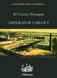 El Crucero Protegido Emperador Carlos V
