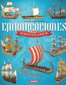 Atlas Ilustrado Embarcaciones Muy Antiguas