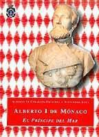 Alberto I de Mónaco, el Príncipe del Mar (1848-1922)