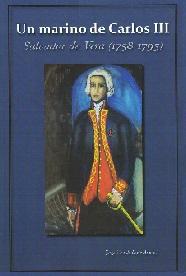 Un Marino de Carlos III: Salvador de Vera (1758-1795)