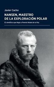 Nansen, Maestro de la Exploración Polar