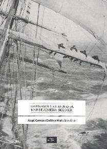 Naufragios y Sucesos en el Mar de Almería. Siglo XIX