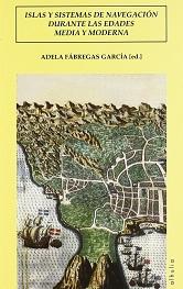 Islas y Sistemas de Navegación Durante las Edades Media y Moderna