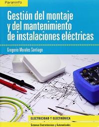 Gestión del Montaje y Mantenimiento de Instalaciones Eléctricas