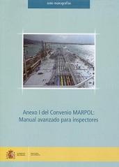Anexo I del Convenio MARPOL: Manual Avanzado para Inspectores