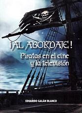 ¡Al Abordaje! Piratas en el Cine y la Televisión