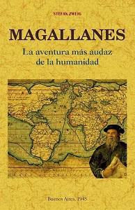 Magallanes. La Aventura Más Audaz de la Humanidad