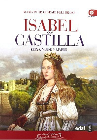 Isabel de Castilla. Reina, Mujer y Madre