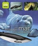 Animales del Mar. Peces, Ballenas y Delfines