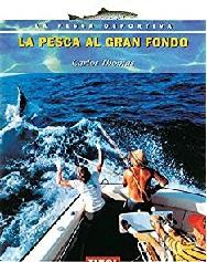 La Pesca al Gran Fondo