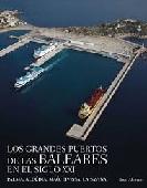Los Grandes Puertos de Las Baleares en el Siglo XXI
