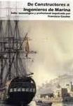 De Constructores a Ingenieros de Marina