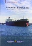 Recuerdos y Experiencias de una Vida Profesional en el Sector Naviero