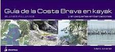Guía de la Costa Brava en Kayak y en Pequeñas Embarcaciones