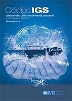 Código IGS. Código Internacional de Gestión de la Seguridad