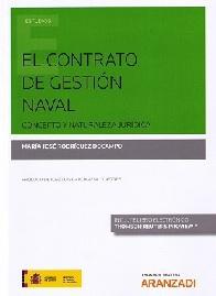 El Contrato de Gestión Naval. Concepto y Naturaleza Jurídica