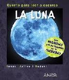 La Luna. Cuento para Leer a Oscuras