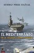 El Mediterráneo en la Segunda Guerra Mundial