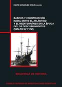 Barcos y Construcción Naval entre el Atlántico y el Mediterráneo en la Época de los Descubrimientos (Siglos XV y XVI)