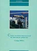 Código Marítimo Internacional de Mercancías Peligrosas. Código IMDG