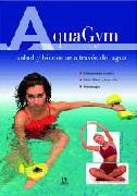 AquaGym. Salud y Bienestar a Través del Agua