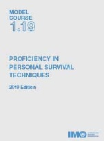 Model Course 1.19: Profiency in Personal Survival Techniques, 2019 Edition
