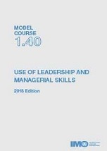 Model Course 1.40: Use of Leadership and Managerial Skills, 2018 Edition. T140E