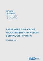 Model Course 1.42: Passenger Ship Crisis Management & Human Behaviour Training, 2019. T142E