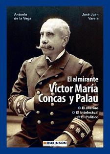 El Almirante Víctor María Concas y Palau.