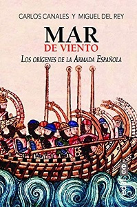 Mar de Viento. Las Armadas Mediaevales de Castilla y Aragón