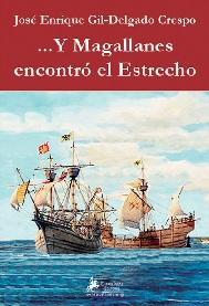 ... Y Magallanes Encontró el Estrecho