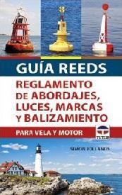 Guía Reeds Reglamento de Abordajes, Luces, Marcas y Balizamiento para Vela y Motor