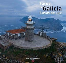 Faros de Galicia. Casas de Luz