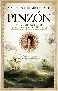 Pinzón, el Marino que Adelantó a Colón