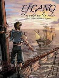 Elcano. El Mundo en las Velas