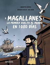 Magallanes. La Primera Vuelta al Mundo en 1080 Días