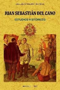 Juan Sebastián Del Cano. Estudios Históricos
