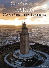 Guía Completa Faros Cantábrico y Galicia