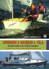 Aprender a navegar a vela en derivador o en yate de crucero