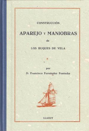 Construcción, Aparejo y Maniobras de los buques de vela